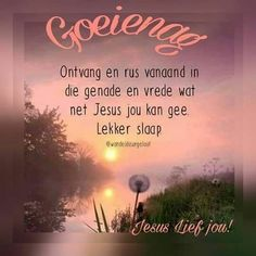 Good Night Blessings, Good Night Wishes, Good Night Sweet Dreams, Good Night Quotes, Day Wishes, Bible Verses For Women, Evening Quotes, Evening Greetings, Goeie Nag