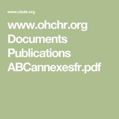 www.ohchr.org Documents Publications ABCannexesfr.pdf