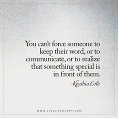 You Can't Force Someone to Keep