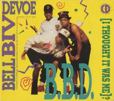 """B.B.D. (I Thought It Was Me)? """"B.B.D. (I Thought It Was Me)?"""" is the title of a number-one R&B single by Bell Biv Devoe. The third single from the album, Poison, it spent one week at number one on the US R&B chart and peaked at number twenty-six on the Billboard Hot 100 pop chart."""