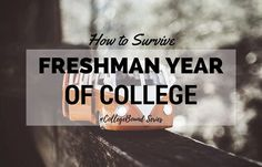 The summer before college can be a pretty scary, emotional time in your life. Here are 6 tips on how you can survive and thrive in your freshman year in college.