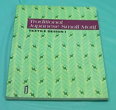 Soft Cover Book Traditional Japanese Small Motif Texile Design l Japan Artist
