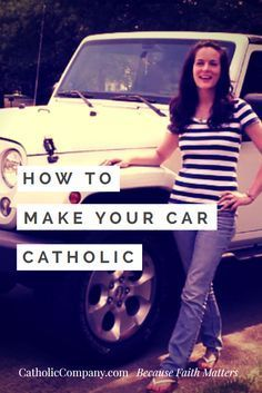 Video How to Make Your Car Catholic :: fyi, no part of the display panel should ever be blocked, no matter what Holy card it is.