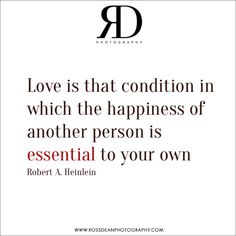 Love is...  #rdpquotes  Http://www.rossdeanphotography.com
