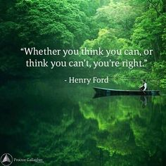 It is the thinking that makes it so. #BobProctor #HenryFord