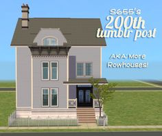 So, my 200th post! HAVE SOME MORE ROWHOUSES! I...