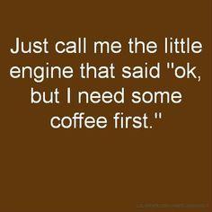 The little engine that... via @georgetakei  Pinned by www.drmelindadouglass.com | #coffee #humor
