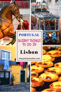 Quirky Things to do in Lisbon, Portugal | The Quirky Traveller