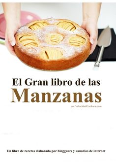 Publishing platform for digital magazines, interactive publications and online catalogs. Convert documents to beautiful publications and share them worldwide. Title: El Gran libro de las manzanas, Author: ROSA ARDÁ, Length: 184 pages, Published: Apple Recipes, Sweet Recipes, Food N, Food And Drink, Book Cupcakes, Pan Dulce, Secret Recipe, Cookies And Cream, Sweet Cakes