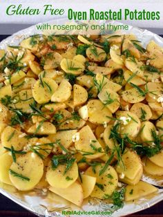 Delicious Gluten Free Oven Roasted Potatoes Recipe. Very easy to make and can be paired with any dish.