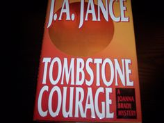Tombstone Courage by J.A. Jance 1994, Hardcover