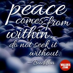 An inspirational quote by Buddha  about the value of Peace