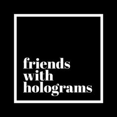 Latest News — Friends with Holograms Augmented Reality, Hologram, Calm, News, Friends, Artwork, Amigos, Work Of Art, Auguste Rodin Artwork