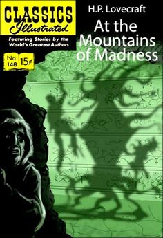 Classics Illustrated: At the Mountains of Madness.