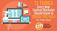 11 things every new content marketer should know to crush this field