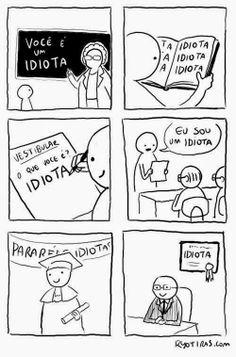 Os Inofensivos: Parabéns Você é Um Idiota