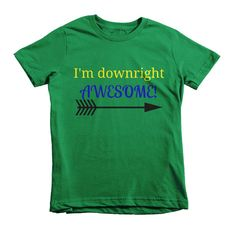 Downright Awesome Kids' Shirt