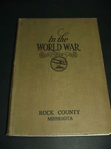 1917-1918-1919-In-The-World-War-WWI-Rock-County-Minnesota-Honor-Roll-book