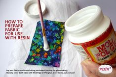 Top Tip… How to prepare fabric for use with resin