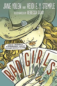 Bad Girls: Sirens, Jezebels, Murderesses, Thieves and Other Female Villains by Jane Yolen http://www.amazon.com/dp/1580891853/ref=cm_sw_r_pi_dp_OWOovb0MQ0602
