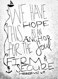 Hebrews 6:19. The blog isn't awful either.