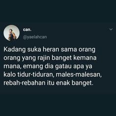Bad Mood Quotes, Life Quotes, Twitter Quotes, Tweet Quotes, Quotes Romantis, Funny Tweets, Funny Quotes, Jodoh Quotes, Quotes Lucu