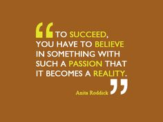 Believe in your self and you will succeed! #success #believe #inspiration