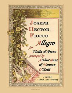 Fiocco, Joseph Hector : Allegro : [pour violon et piano], Arranged by Arthur Bent and Norman O'Neill