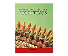 Livros culinários: Livro o livro essencial dos aperitivos