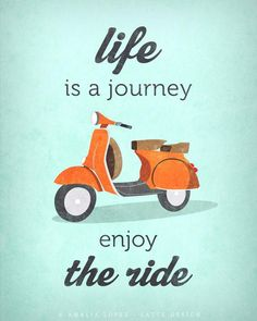 「Life is a journey, enjoy the ride.」的圖片搜尋結果
