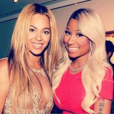 Beyoncé & Nicki Minaj are too of my idols, not because of what they necessarily sing but because of how confident and outgoing they both are. They are also very pretty and famous.