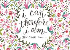 I can, therefore I am. Simone Weil | The Postman's Knock