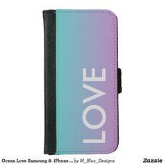Ocean Love Samsung &  iPhone 6/6s Wallet Case