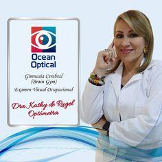 En #OceanOptical encontrarás la solución ideal para tus #Ojos #DraKathyDeRugel #OptometríaClínica #OptometríaPedriática #Contactología #BajaVisión #Queratocono #Miopía #PrótesisOculares #TerapiaVisual #SaludOcupacional #BrainGYM #OBO