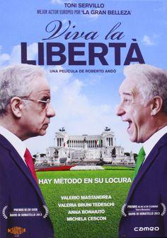 Viva la libertà [Videograbación] / una película de Roberto Andò