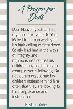 As you pray for your family, pray for your husband's role as a father. May this prayer for dads help you trust God for the life and spiritual growth of your whole family. || Kaylene Yoder #pray #scriptureprayer #prayerprompt #kayleneyoder Prayer For Daughter, Prayer For Fathers, Praying For Your Family, Praying For Your Husband, Love You Husband, Marriage Prayer, Faith Prayer, Prayer Scriptures, Bible Prayers