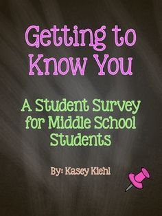 Getting to Know You Student Survey for Middle School: Freebie