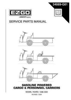 Ezgo 36068g01 2003 service parts manual for e z go electric powered ezgo 34669g01 1998 2002 service parts manual for gas cargo and personnel carrier utility vehicles publicscrutiny Image collections