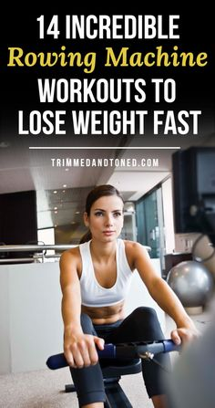 Incredible Rowing Machine Workouts To Lose Weight & Drop Fat! 14 Incredible Rowing Machine Workouts To Lose Weight & Drop Fat! - Incredible Rowing Machine Workouts To Lose Weight & Drop Fat! Workout To Lose Weight Fast, Losing Weight Tips, How To Lose Weight Fast, Weight Loss, Weight Gain, Reduce Weight, Gym Workouts To Lose Weight, Weight Lifting Plan, Weight Control