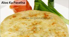 Aloo Ka Paratha Recipe - Recipes Table Paratha Recipes, Naan, Bread Recipes, A Food, Ethnic Recipes, Lovers, Table, Life