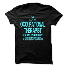 I Am An #Occupational Therapist,  Order HERE ==> https://www.sunfrogshirts.com/No-Category/I-Am-An-Occupational-Therapist-4704-Black-44939482-Guys.html?47756,  Please tag & share with your friends who would love it ,  #renegadelife #xmasgifts #superbowl  #occupational therapist humor, occupational therapist funny, occupational therapist attire #chemistry #rottweiler #family #posters #kids #parenting #men #outdoors #photography #products #quotes