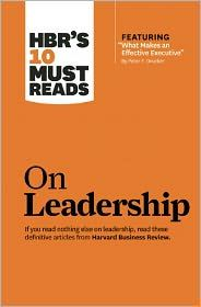 HBR's 10 Must Reads on Leadership, Harvard Business Review