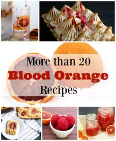 I just love winter for so many reasons, and one of my faves is blood oranges are in season! Check out more than 20 recipes from drinks to dessert!