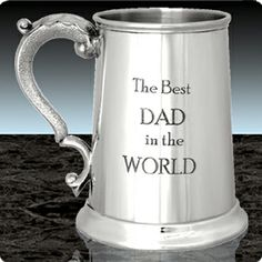 Engraved Best Dad In The World Tankard. Large Engraving Area on Reverse. - Favours and Gifts Great Gifts For Dad, Best Dad Gifts, All Gifts, Wedding Favours, Wedding Gifts, Family Gifts, Favors, Dads, Good Things