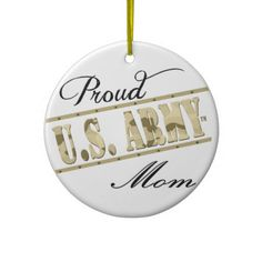 Proud U.S. Army Mom Ornament
