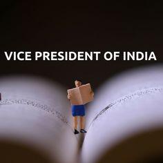 Vice President of India ഇന്ത്യയിലെ രണ്ടാമത്തെ ഉയർന്ന പദവി - ആണ് ഉപരാഷ്ട്രപതിയുടേത്. ഇന്ത്യയുടെ ആദ്യത്തെ ഉപരാഷ്ട്രപതി :ഡോ. എസ്. രാധാകൃഷ്ണന്