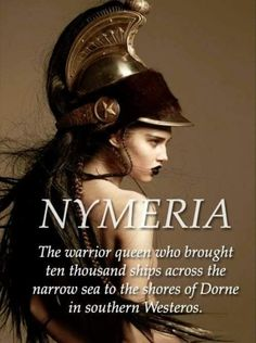 Nymeria, Princess of the Rhoyne, Warrior Queen, Queen of House Nymeros Martell Pretty Names, Cool Names, Name Inspiration, Writing Inspiration, Southern Baby Names, Game Of Thrones Books, Female Names, Female Fantasy Names, Name Games