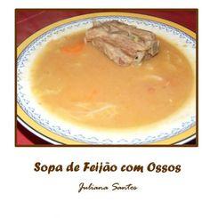 Receitas - Sopa de Feijão com Ossos - Petiscos.com