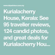 Kurialacherry House, Kerala: See 95 traveller reviews, 124 candid photos, and great deals for Kurialacherry House, ranked #21 of 237 B&Bs / inns in Kerala and rated 5 of 5 at Tripadvisor. Kerala Architecture, Krishna Temple, Pen Down, Farm Stay, Hotel Reviews, B & B, First Night, Candid, Trip Advisor