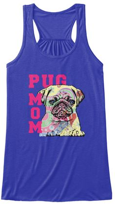 Pug Mom True Royal Women's Tank Top Front Print